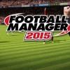 Football Manager 2015′in Çıkış Tarihi Açıklandı